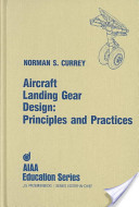 Aircraft Landing Gear Design: Principles and Practices