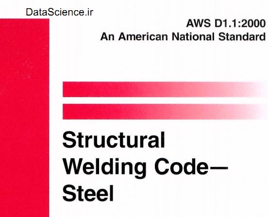 استاندارد AWS D1.1 Structural Welding Code–Steel