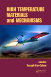 High Temperature Materials and Mechanisms