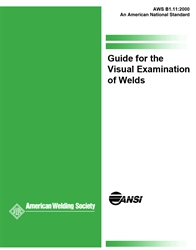 B1.11:2000 GUIDE FOR THE VISUAL EXAMINATION OF WELDS