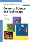 Ceramics Science and Technology, Volume 3, Synthesis and Processing