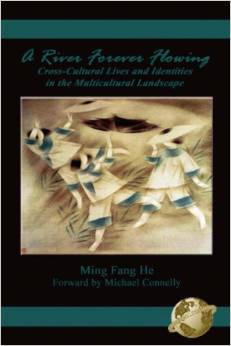A River Forever Flowing: Cross-Cultural Lives and Identies in the Multicultural Landscape
