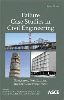 Failure Case Studies in Civil Engineering: Structures, Foundations, and the Geoenvironment