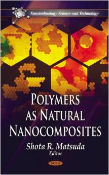 Nanotechnology Science and Technology : Polymers As Natural Nanocomposites