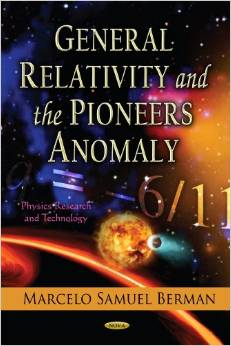 General Relativity and the Pioneers Anomaly /Physics Research and Technology