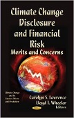 Climate Change Disclosure and Financial Risk: Merits and Concerns