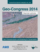 Geo-Congress 2014 Keynote Lectures: Geo-Characterization and Modeling for Sustainability
