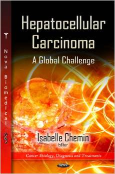Hepatocellular Carcinoma: A Global Challenge : Cancer Etiology, Diagnosis and Treatments