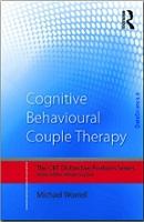 Cognitive Behavioural Couple Therapy Distinctive Features
