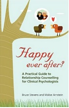 Happy Ever After?: A Practical Guide To Relationship Counselling For Clinical Psychologists