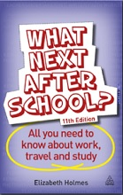 What Next After School? All You Need to Know About Work, Travel and Study
