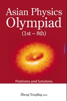 Asian Physics Olympiad (1st-8th) Problems and Solutions