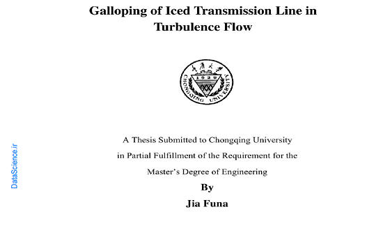Galloping Of Iced Transmission Line In Turbulence Flow