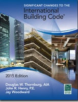 Significant Changes to the International Building Code®, ۲۰۱۵ Edition