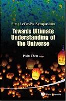 Towards Ultimate Understanding of the Universe