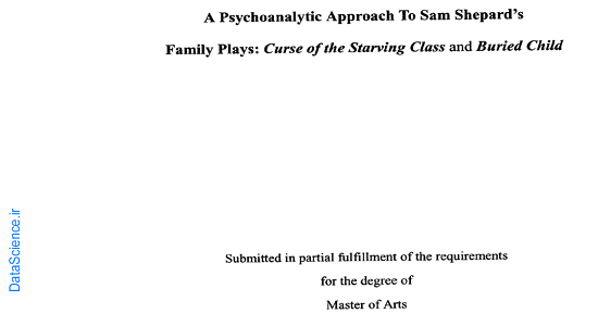 """A psychoanalytic Approach to Sam Shepard""""s Family Plays"""