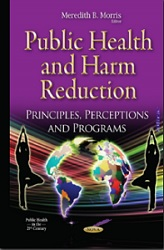 Public Health and Harm Reduction: Principles, Perceptions and Programs