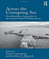 across the corrupting sea : post-braudelian approaches to the ancient eastern mediterranean