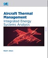 Aircraft Thermal Management: Integrated Energy Systems Analysis