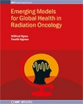 Emerging Models for Global Health in Radiation Oncology