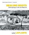 Healing Roots: Anthropology in Life and Medicine