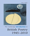 The Cambridge Introduction to British Poetry, 1945–۲۰۱۰