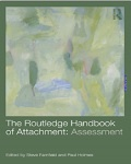 The Routledge Handbook of Attachment: Assessment 1st Edition