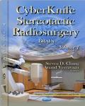 CyberKnife Stereotactic Radiosurgery: Brain. Volume 1