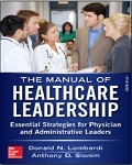 Manual of Healthcare Leadership: Essential Strategies for Physician and Administrative Leaders