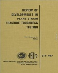 Review of Developments in Plane Strain Fracture Toughness Testing
