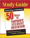 Study Guide: 50 Ways to Improve Student Behavior