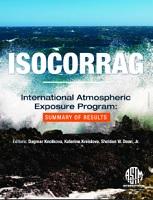 ISOCORRAG International Atmospheric Exposure Program Summary of Results