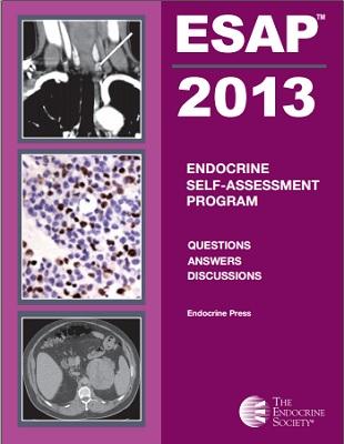 ESAP 2013 : Endocrine Self-Assessment Program