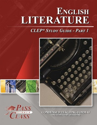 English Literature CLEP Test Study Guide – Pass Your Class – Part 1