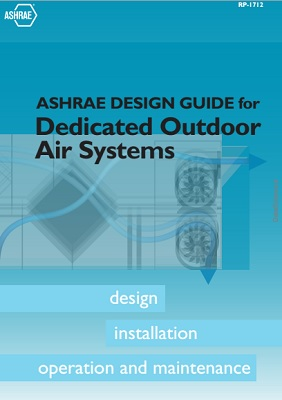 ASHRAE Design Guide for Dedicated Outdoor Air Systems