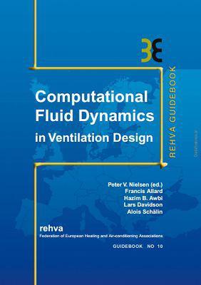 REHVA — COMPUTATIONAL FLUID DYNAMICS IN VENTILATION DESIGN