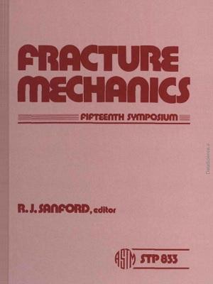 Fracture Mechanics: Fifteenth Symposium