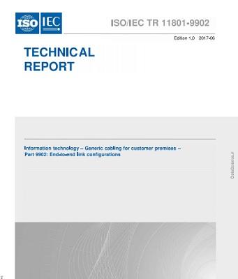 ISO/IEC TR 11801-9902:2017