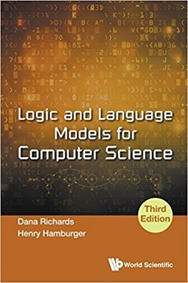 Logic and Language Models for Computer Science 3rd Edition