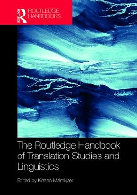 The Routledge Handbook of Translation Studies and Linguistics