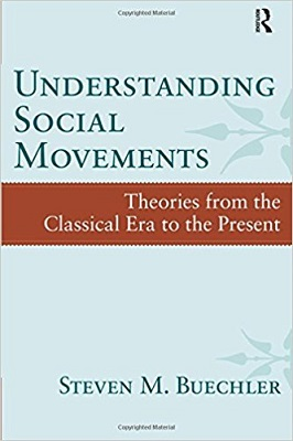 Understanding Social Movements Theories from the Classical Era to the Present
