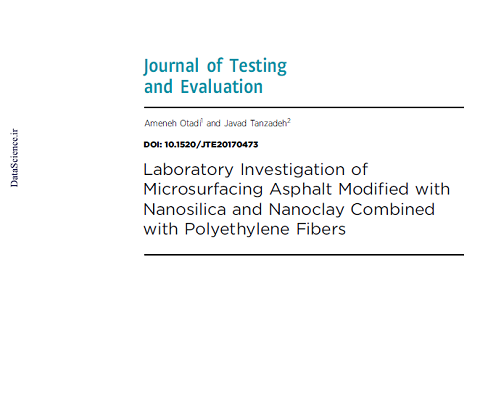 Laboratory Investigation of Microsurfacing Asphalt Modified with Nanosilica and Nanoclay Combined with Polyethylene Fibers
