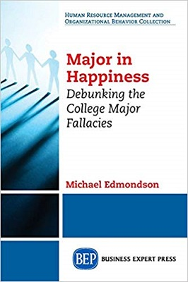 Major in Happiness: Debunking the College Major Fallacies