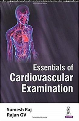 Essentials of Cardiovascular Examination