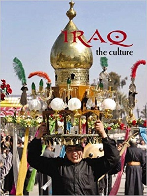 Iraq the Culture: Lands, Peoples, and Cultures