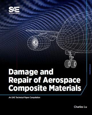Damage and Repair of Aerospace Composite Materials