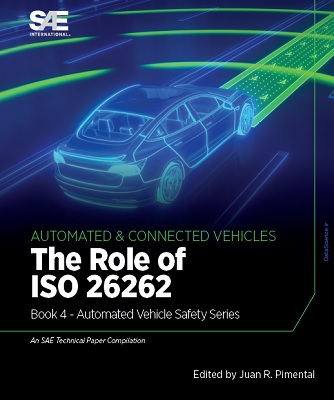 The Role of ISO 26262: Book 4 – Automated Vehicle Safety