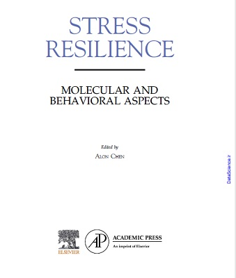 Stress Resilience:Molecular and Behavioral Aspects